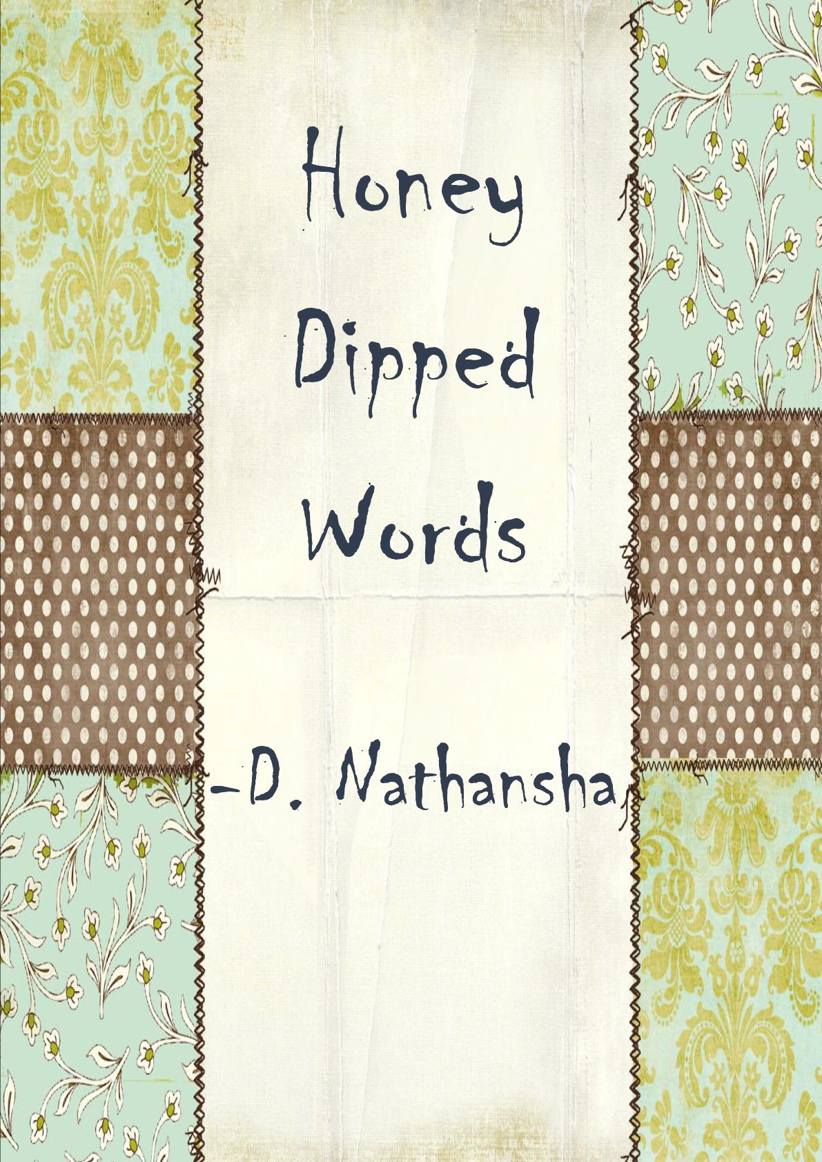 HONEY DIPPED WORDS